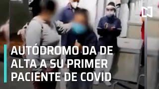 Autódromo 'Hermanos Rodríguez' da de alta a primer paciente del IMSS con Covid-19