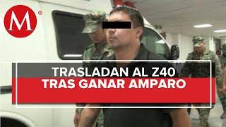 Trasladan al Z-40, líder de Los Zetas, a penal de Michoacán