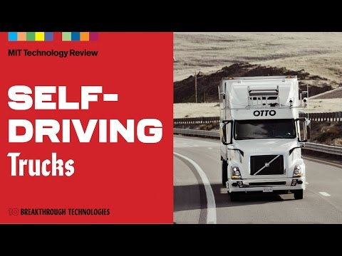 Self-Driving Trucks Are Hitting the Highways