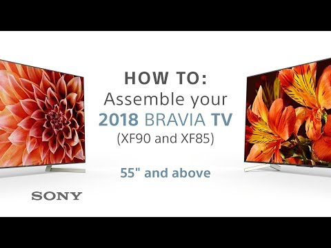 "Assembly Guide – 2018 Sony BRAVIA TVs 55"" & above XF85 & XF90"