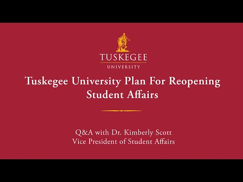 Tuskegee University Plan For Reopening, Student Affairs