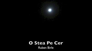 O Stea Pe Cer - Ruben Birle