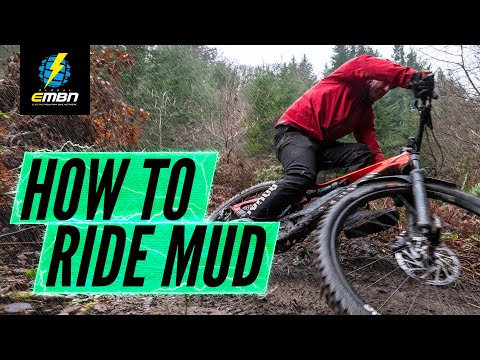 How To Ride An E Bike In The Mud | EMTB Winter Riding Tips