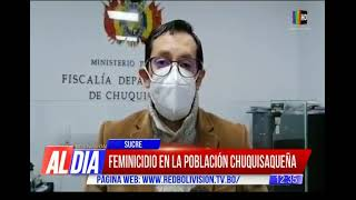 Feminicidio en Chuquiquisaca tenía 46 años