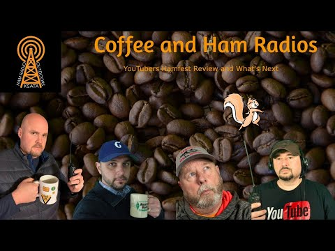 Coffee and Ham Radios: YouTubers Hamfest Review, What's Next, and that Crazy Squirrel