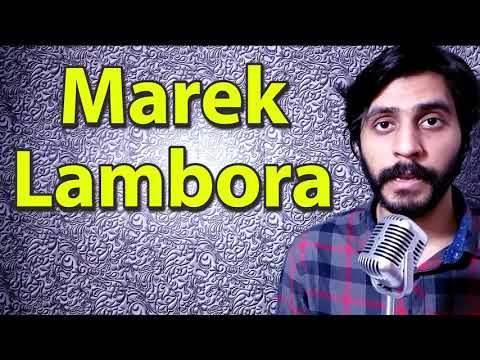 How To Pronounce Marek Lambora