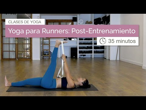 Yoga para Runners | Post Entrenamiento (35 minutos)