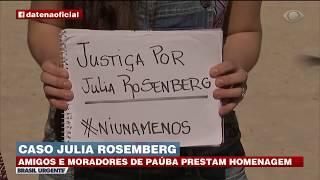 AMIGOS PRESTAM HOMENAGEM A JULIA ROSEMBERG | BRASIL URGENTE