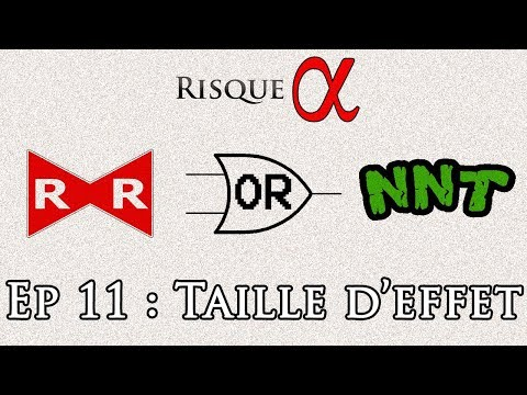 Ep 11 : Taille d'effet. RR, OR, NNT ...