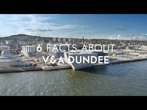 6 Facts about V&A Dundee