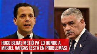 Renuncia de Hugo Beras causa problemas a Miguel con otros candidatos...