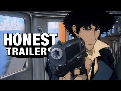 Honest Trailers | Cowboy Bebop