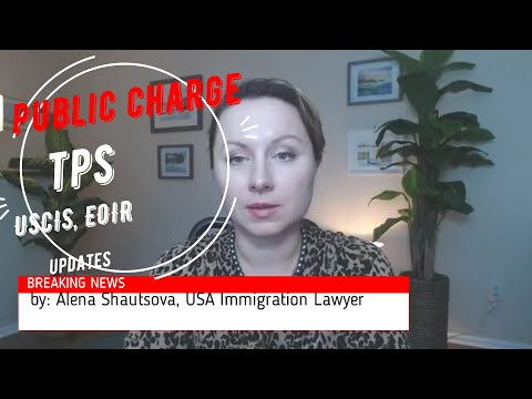 😱Latest Immigration News TPS Public Charge USCIS and Immigration Court NYC Immigration lawyer USA