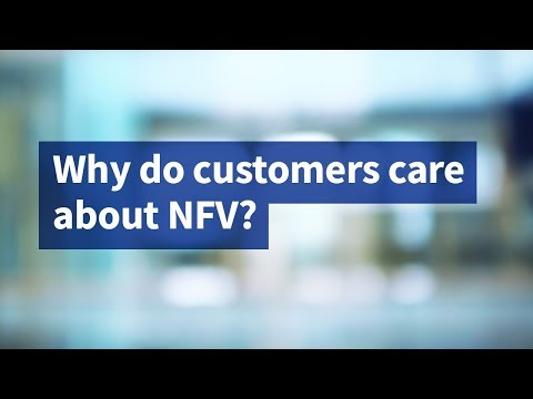 Why Do Customers Care About NFV?