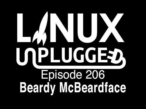 Beardy McBeardface | LINUX Unplugged 206
