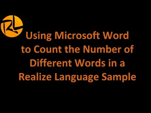 Using MS Word to Count the Number of Different Words in a Realize Language Sample
