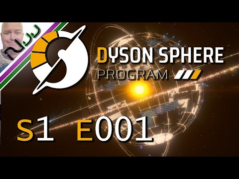 Dyson Sphere Program DSP   Getting Started   S1 E001