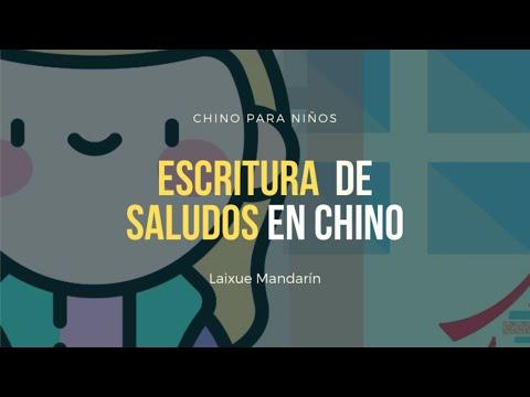 Chino para niños: Escritura de los saludos