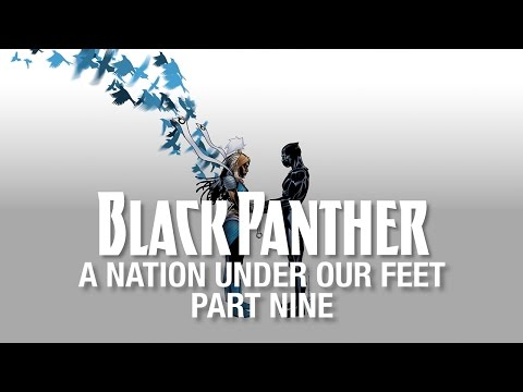 Black Panther: A Nation Under Our Feet - Part 9 (Featuring P.O.S)