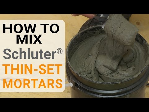 How to Mix Schluter® Thin-Set Mortars