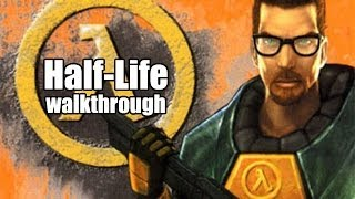 [PC] Half-Life (1998) Walkthrough