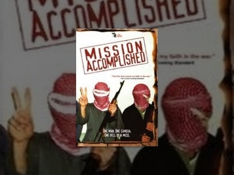 Mission Accomplished 2004 documentary movie play to watch stream online