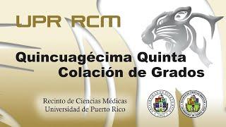 Quincuagésima Quinta Graduación RCM 2021