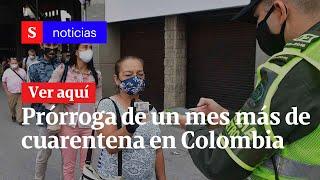 Noticias en vivo: Eventual prórroga de cuarentena en Colombia, caso Odebrecht y más | Julio 28