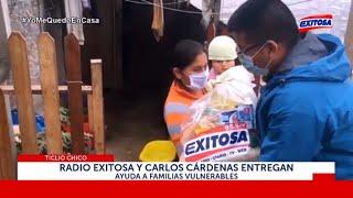 Radio Exitosa y Carlos Cárdenas entregan ayuda a familias vulnerables