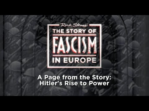 The Story of Fascism: Hitler's Rise to Power