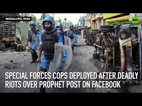 Special forces cops deployed after deadly riots over Prophet post on Facebook