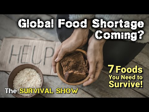 #068 - Global Food Shortage Coming Soon? + 7 Bug Out / Survival Food Preps You Need to Make!