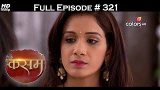 Kasam - Full Episode 321 - With English Subtitles - COLORSTV