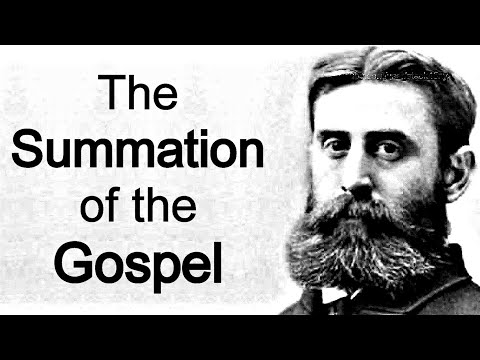 The Summation of the Gospel - B. B. Warfield