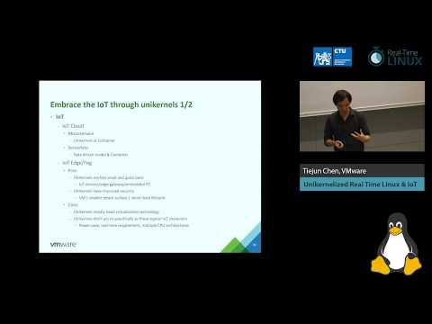 Tiejun Chen: Unikernelized Real Time Linux & IoT