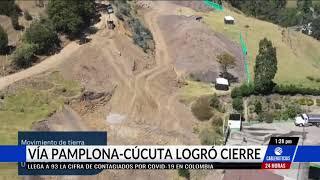 Vía Pamplona-Cúcuta logró 525 millones de dólares para su cierre