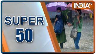 Super 50: Non-Stop Superfast | June 12, 2021 | IndiaTV News - INDIATV
