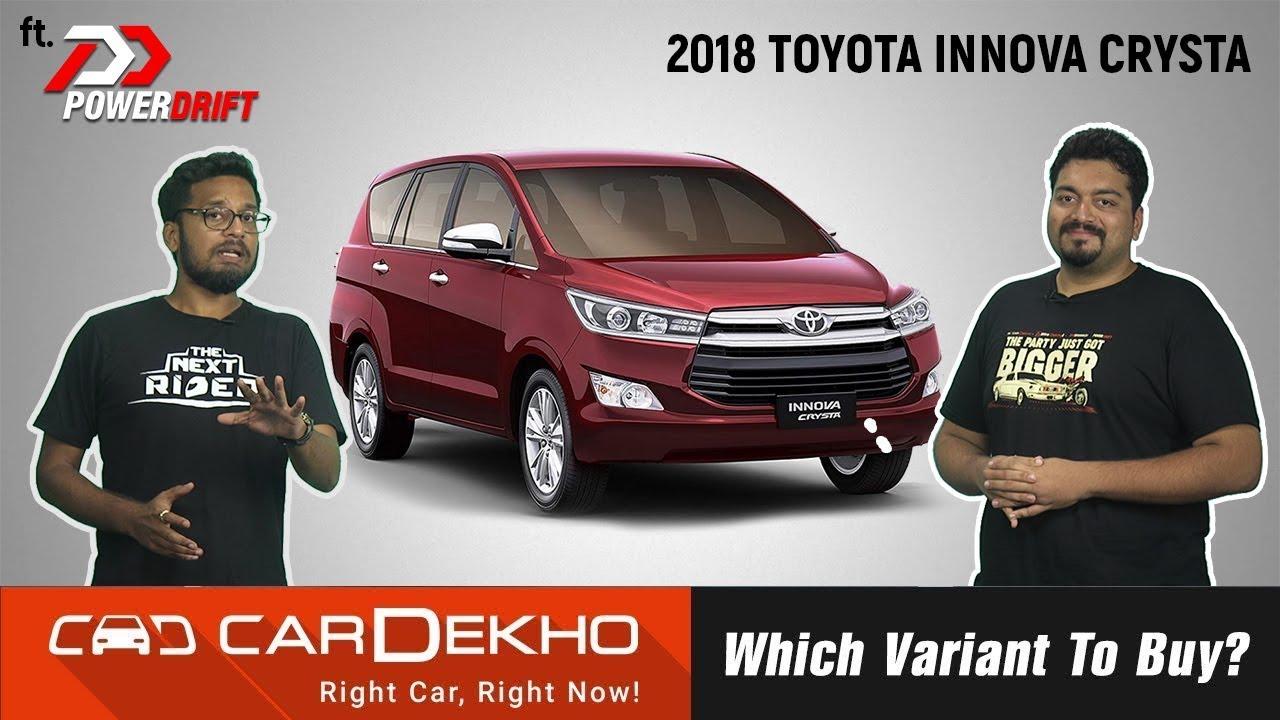 2018 Toyota Innova Crysta - Which Variant To Buy? Ft. PowerDrift | CarDekho.com