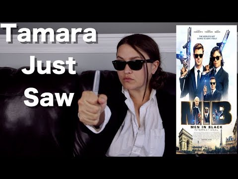 Men in Black: International - Tamara Just Saw