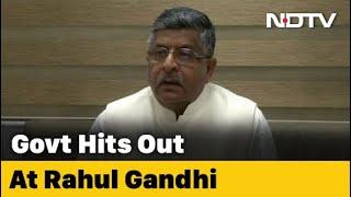 Ravi Shankar Prasad Hits Out At Rahul Gandhi Over COVID-19 Criticism - NDTV