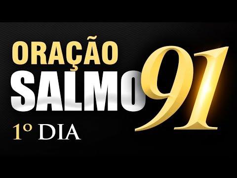 SALMO 91 ORAÇÃO FORTE - 1º DIA