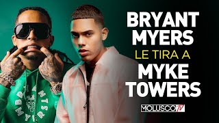 """""""BRYANT MYERS"""" LE TIRA A """"MYKE TOWERS""""????. OPINIONES Y DETALLES AQUÍ ????????????"""