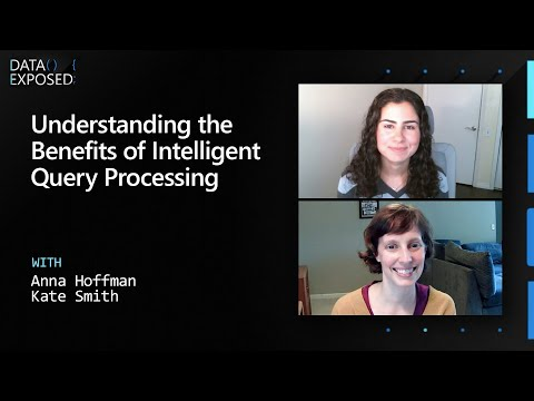 Understanding the Benefits of Intelligent Query Processing | Data Exposed