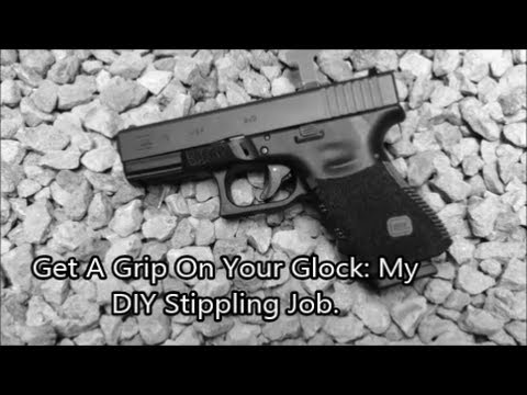 Get A Grip On Your Glock: My DIY Stippling Job