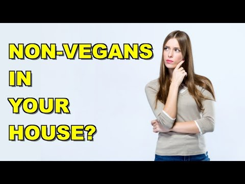 Should Non-Vegans Live In Your House?