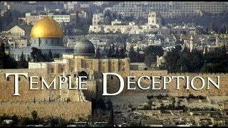 The Great Temple Deception