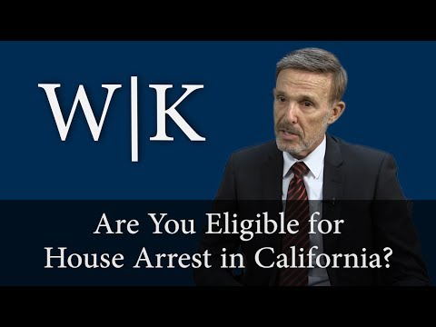 Am I Eligible for House Arrest in California?