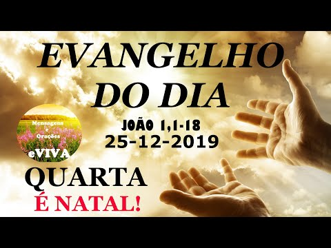EVANGELHO DO DIA 25/12/2019 Narrado e Comentado - LITURGIA DIÁRIA - HOMILIA DIÁRIA HOJE