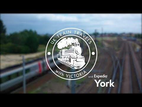 UK Train Travels with Victoria: York