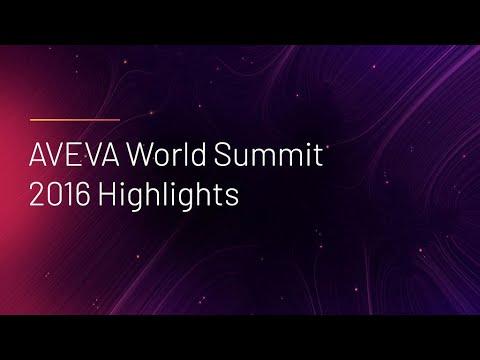 AVEVA Summit Highlights 2016